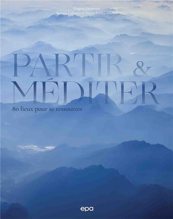 PARTIR & MEDITER