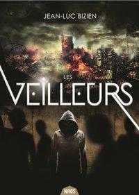 LES VEILLEURS, TOME 2