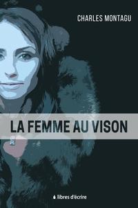 LA FEMME AU VISON