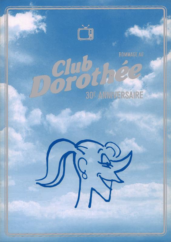 HOMMAGE AU CLUB DOROTHEE 30E ANNIVERSAIRE