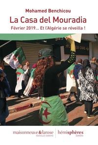 LA CASA DEL MOURADIA - FEVRIER 2019' ET L'ALGERIE SE REVEILLA !