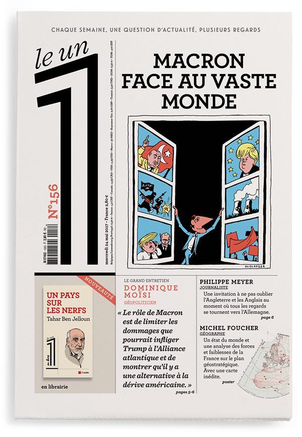LE 1 - NUMERO 156 MACRON FACE AU VASTE MONDE