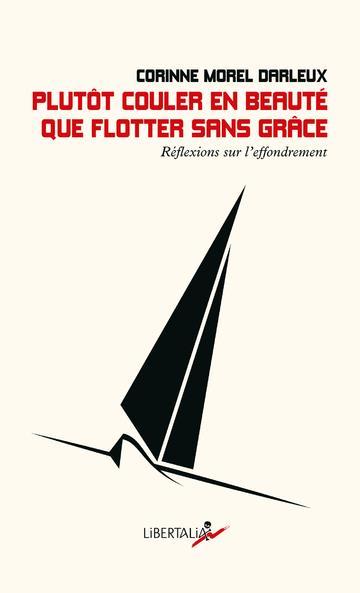 PLUTOT COULER EN BEAUTE QUE FLOTTER SANS GRACE - REFLEXIONS