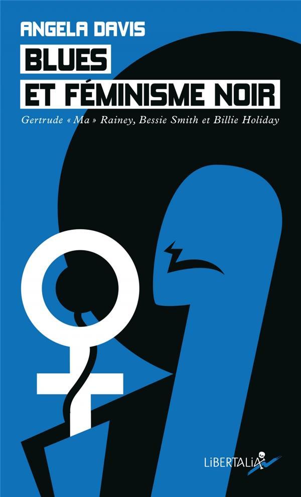 Blues et feminisme noir - gertrude  ma  rainey, bessie smith