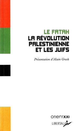 La revolution palestinienne et les juifs