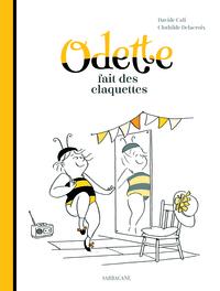 ODETTE FAIT DES CLAQUETTES