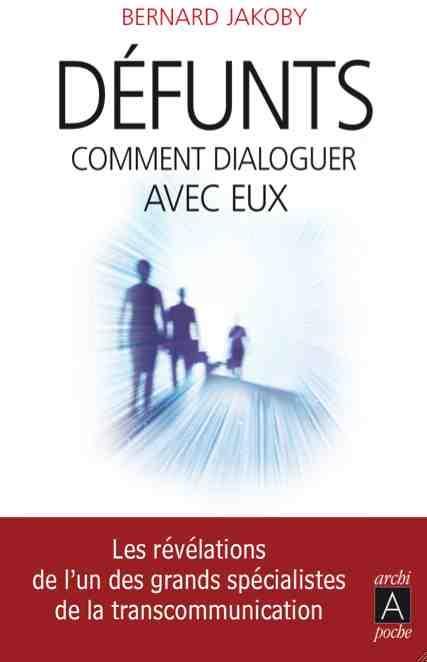 DEFUNTS : COMMENT DIALOGUER AVEC EUX