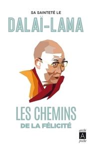 LES CHEMINS DE LA FELICITE