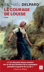 COURAGE DE LOUISE
