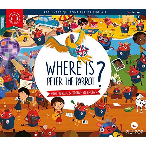 Where is peter the parrot ? - mon cherche et trouve en anglais