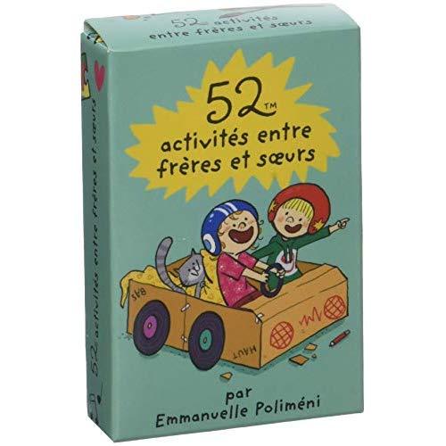52 ACTIVITES ENTRE FRERES ET S?URS