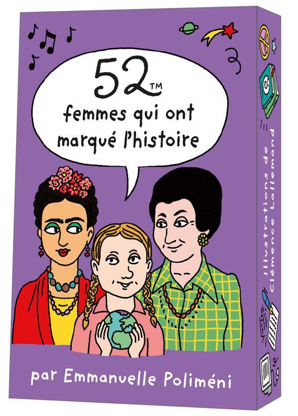 52 FEMMES QUI ONT MARQUE L'HISTOIRE