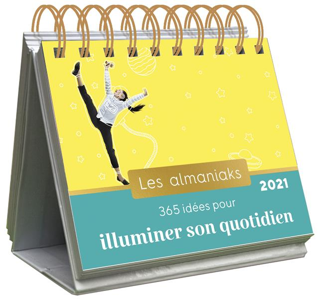 ALMANIAK 365 IDEES POUR ILLUMINER SON QUOTIDIEN 2021