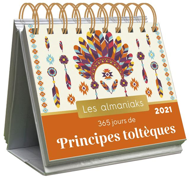 ALMANIAK 365 JOURS DE PRINCIPES TOLTEQUES EN 2021