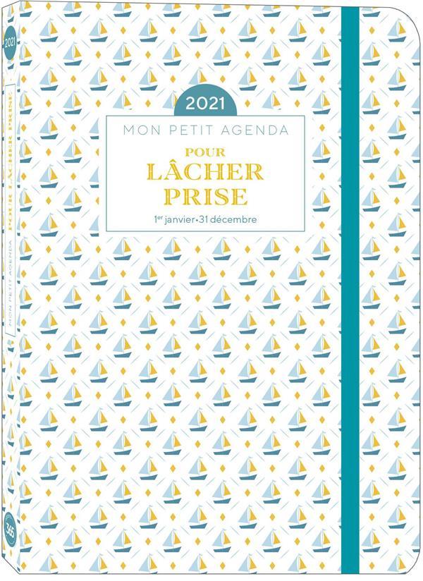 MON PETIT AGENDA POUR LACHER PRISE EN 2021