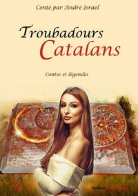 TROUBADOURS CATALANS
