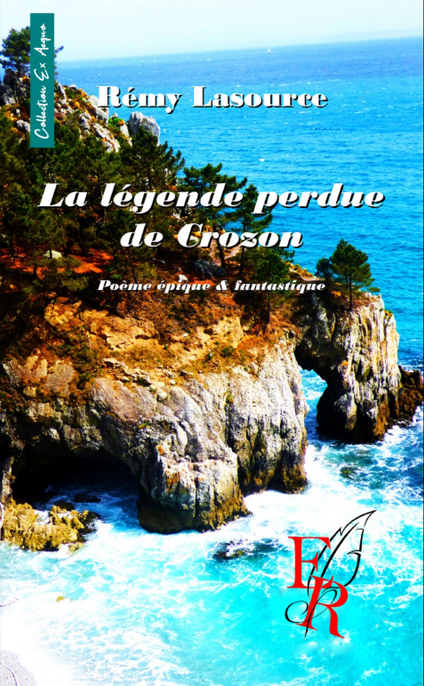LA LEGENDE PERDUE DE CROZON
