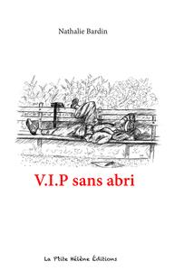 V.I.P SANS ABRI
