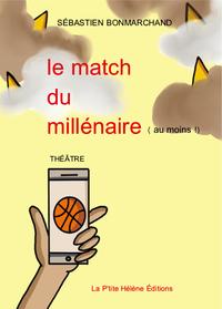 LE MATCH DU MILLENAIRE ( AU MOINS !)