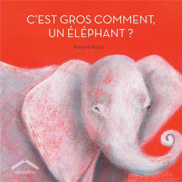 C'EST GROS COMMENT UN ELEPHANT ?