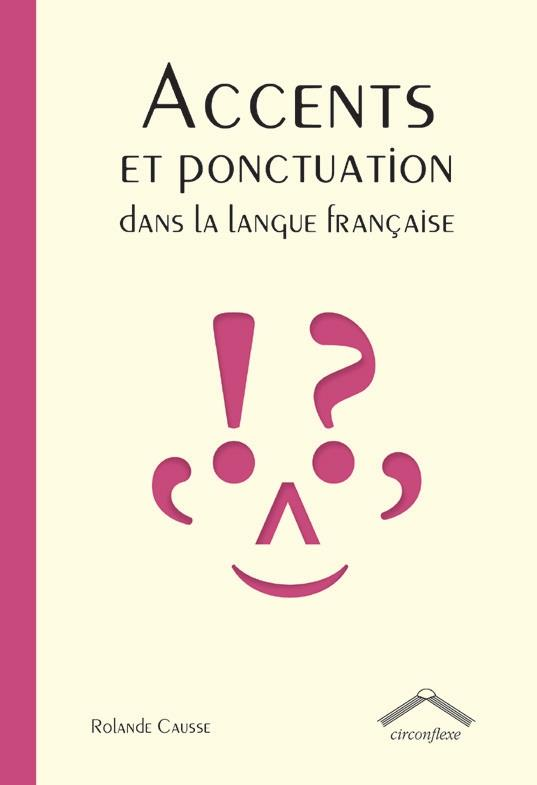 ACCENTS ET PONCTUATION DE LA LANGUE FRANCAISE
