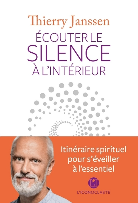 ECOUTER LE SILENCE A L'INTERIEUR