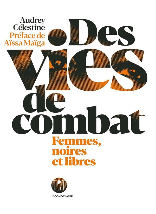 DES VIES DE COMBAT