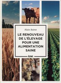 LE RENOUVEAU DE L'ELEVAGE POUR UNE ALIMENTATION SAINE