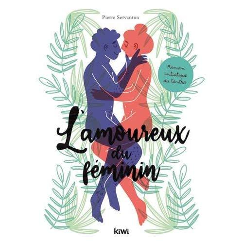 L'AMOUREUX DU FEMININ