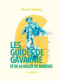 LES GUIDES DE GAVARNIE ET DE LA VALLEE DE BAREGES
