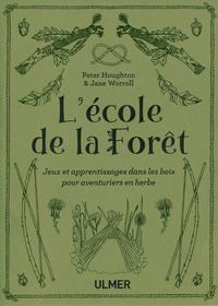 L'ECOLE DE LA FORET