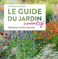 LE GUIDE CREATIF DU JARDIN - 850 PLANTES ET IDEES INSPIRANTES
