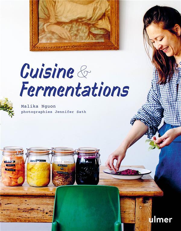 CUISINE & FERMENTATIONS - 40 BOCAUX / 40 PLATS