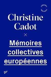 MEMOIRES COLLECTIVES EUROPEENNES