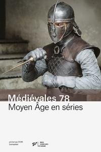 MOYEN AGE EN SERIES