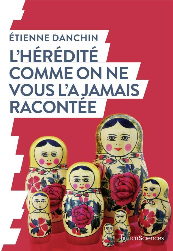 L'HEREDITE COMME ON NE VOUS L'A JAMAIS RACONTEE