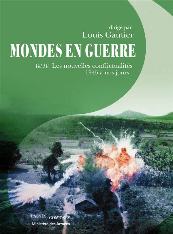 Mondes en guerre - tome iv - guerre sans frontieres