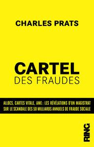 CARTEL DES FRAUDES : LES REVELATIONS D'UN MAGISTRAT FRANCAIS