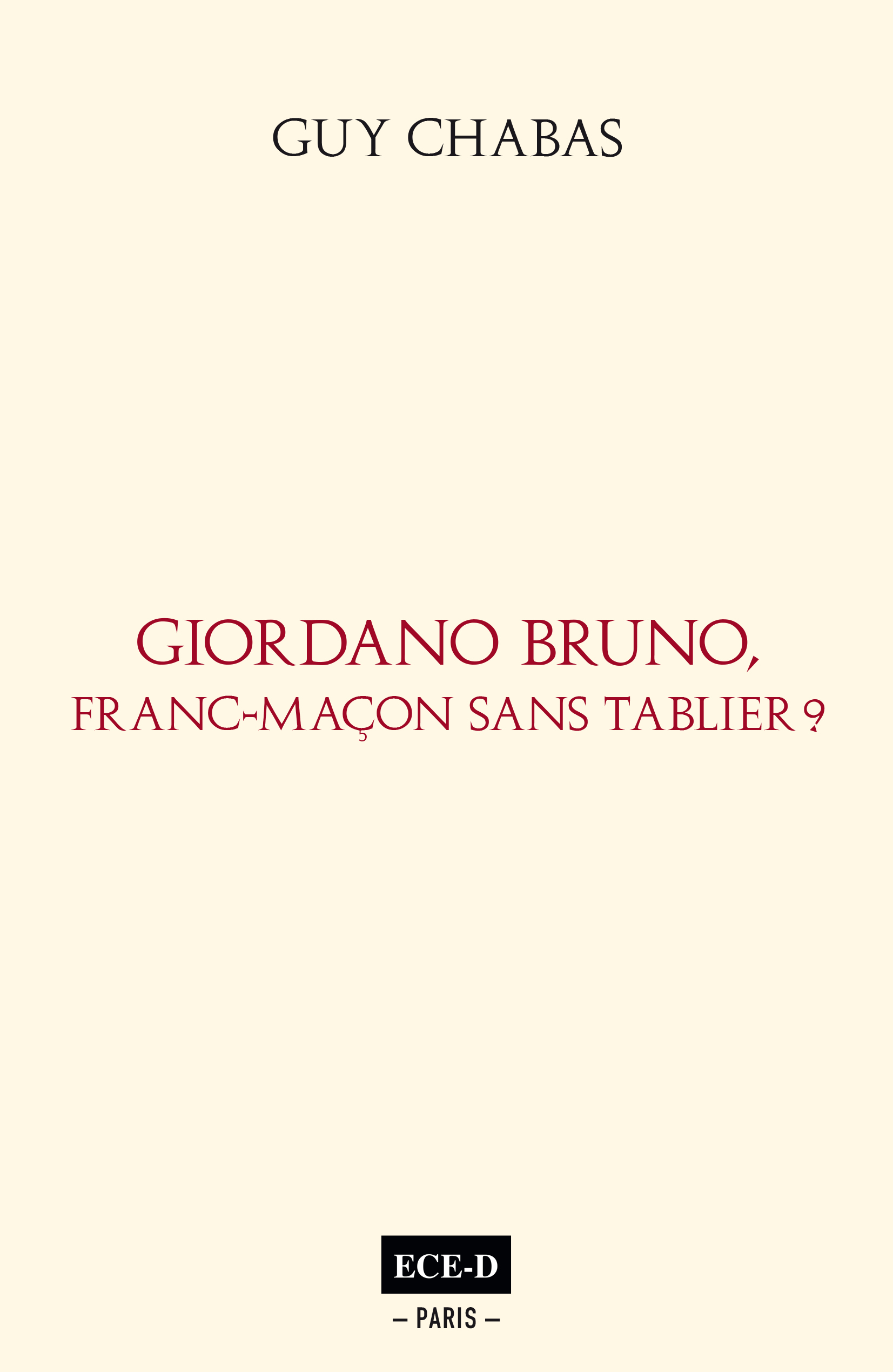 GIORDANO BRUNO, FRANC-MACON SANS TABLIER?