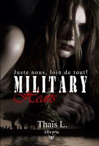 MILITARY HEART - 2 - JUSTE NOUS, LOIN DE TOUT