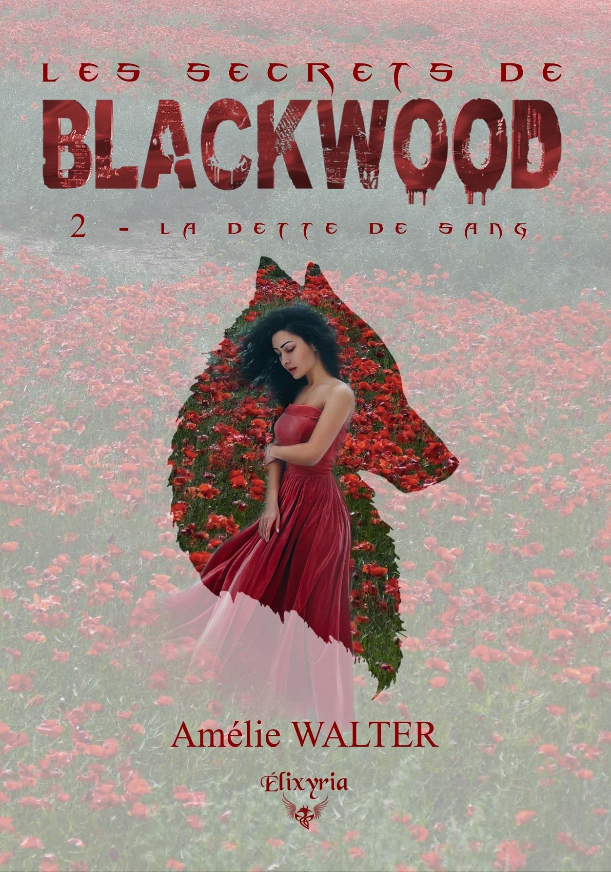 LES SECRETS DE BLACKWOOD - 2 - LA DETTE DE SANG