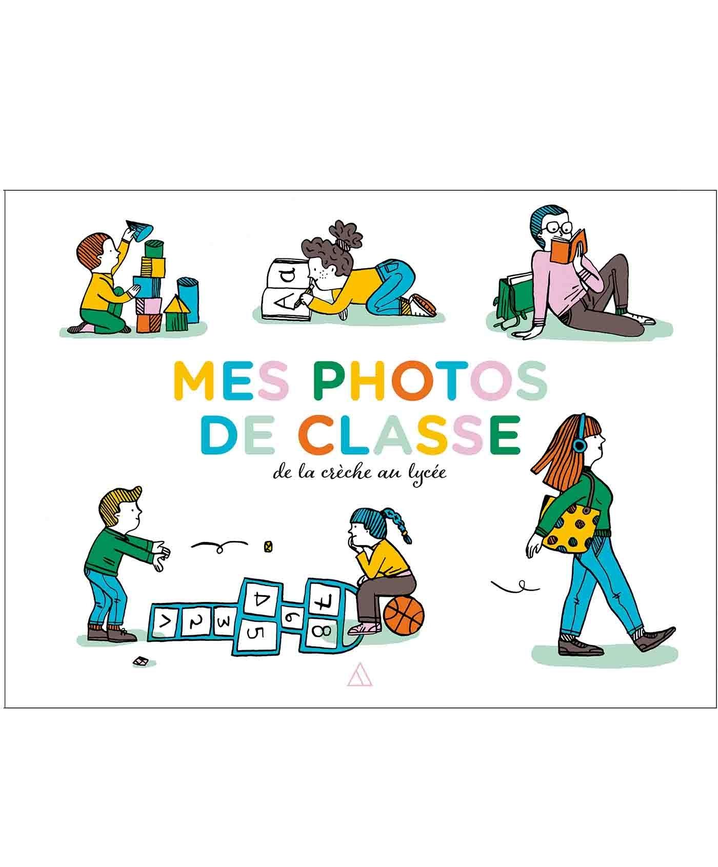 PHOTOS DE CLASSE - DE LA CRECHE AU LYCEE