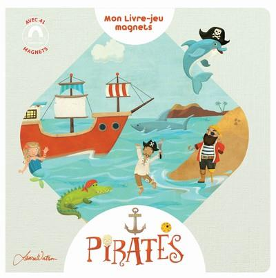 PIRATES - MON LIVRE-JEU MAGNETS