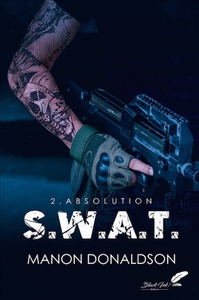 S.W.A.T. TOME 2 : ABSOLUTION