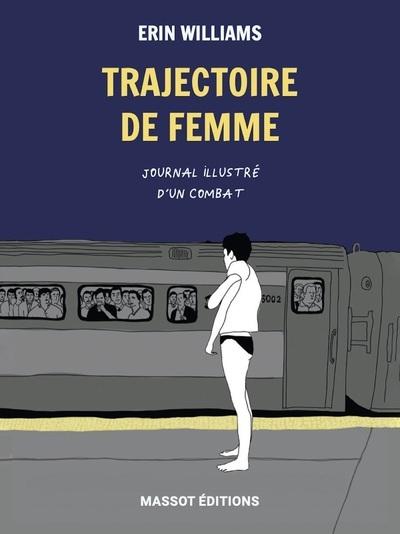 TRAJECTOIRE DE FEMME - JOURNAL ILLUSTRE D'UN COMBAT