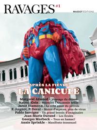 RAVAGES - NUMERO 1 APRES LA FIEVRE, LA CANICULE - VOL01