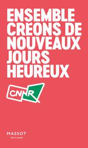 ENSEMBLE CREONS DE NOUVEAUX JOURS HEUREUX