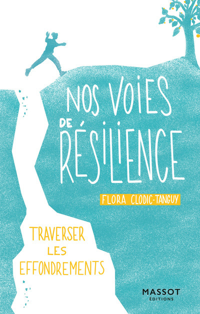 NOS VOIES DE RESILIENCE - TRAVERSER LES EFFONDREMENTS