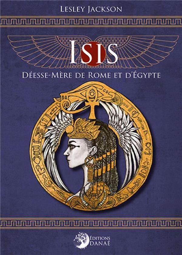 ISIS, DEESSE-MERE DE ROME ET D'EGYPTE