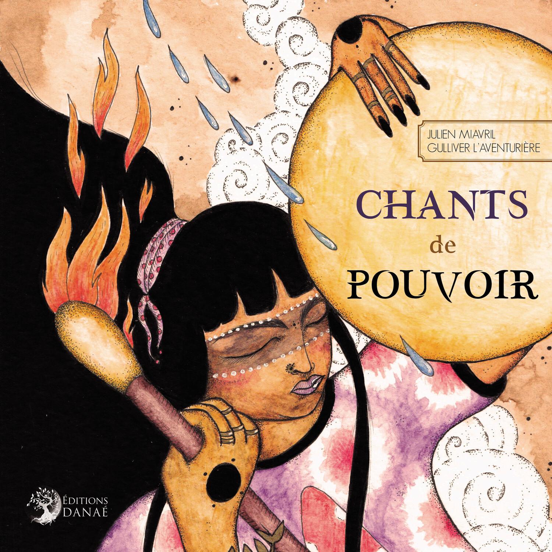 CHANTS DE POUVOIR